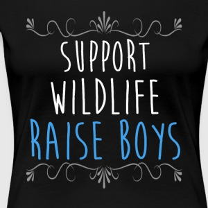 Support Wildlife Raise Boys T-Shirt - Women's Premium T-Shirt