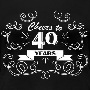 Cheers to 40 years - Women's Premium T-Shirt