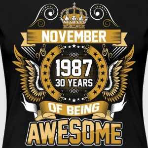 November 1987 30 Years Of Being Awesome - Women's Premium T-Shirt