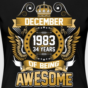 December 1983 34 Years Of Being Awesome - Women's Premium T-Shirt