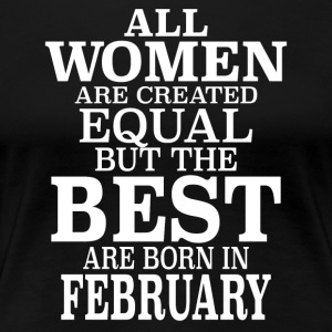 Birthday T-Shirt - The Best Are Born In February