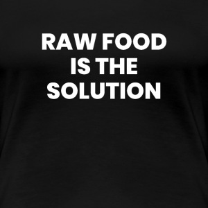 Raw Food Is The Solution