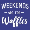Weekends are for waffles - Women's Premium T-Shirt
