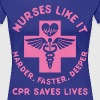 Nurses Like It Harder, Faster, Deeper - CPR - Women's Premium T-Shirt