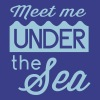 Meet me under the sea - Women's Premium T-Shirt