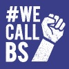 We Call BS - Protest Tee - Women's Premium T-Shirt