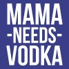 Mama needs Vodka - Women's Premium T-Shirt