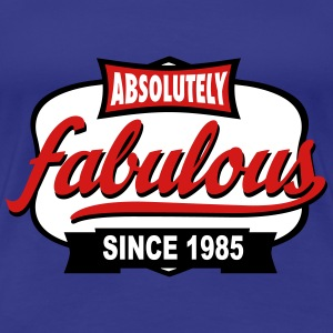 fabulous - Women's Premium T-Shirt
