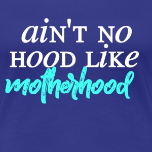 Motherhood - Women's Premium T-Shirt