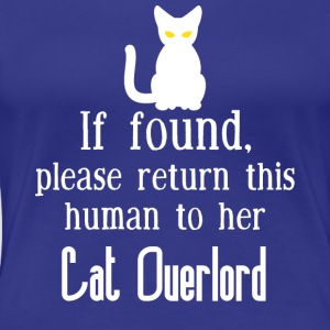 Cat Overlord for her - Women's Premium T-Shirt