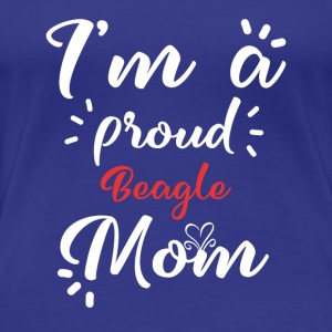 Beagle shirt for proud beagle mom - Women's Premium T-Shirt