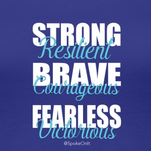 strong brave fearless - Women's Premium T-Shirt