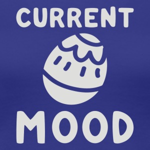 Current Mood Easter - Women's Premium T-Shirt