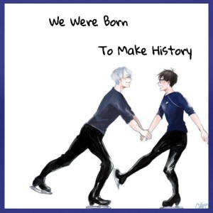 Yuri On Ice; We Were Born To Make History - Women's Premium T-Shirt