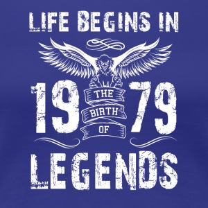 Life Begin In 1979 Legends - Women's Premium T-Shirt