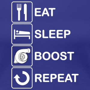 Eat Sleep Boost Repeat - Women's Premium T-Shirt