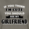 If You Think I'm Cute You Should See My Girlfriend - Women's Premium T-Shirt