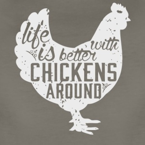 Life is Better with Chickens Around T Shirt - Women's Premium T-Shirt