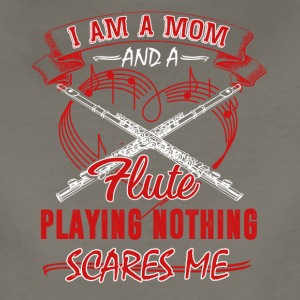 I Am A Mom And A Flute Playing - Women's Premium T-Shirt