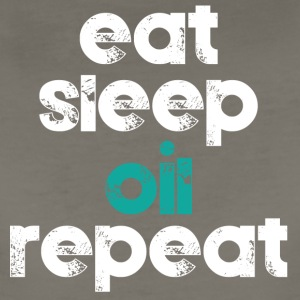 Eat Sleep Oil Repeat - Women's Premium T-Shirt