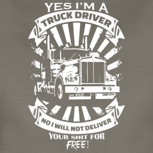 Yes I'm A Truck Driver Apparel - Women's Premium T-Shirt