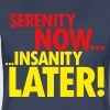 SERENITY NOW - Women's Premium T-Shirt