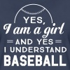 Yes I am a girl and yes I understand baseball - Women's Premium T-Shirt