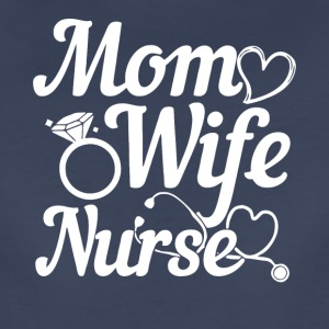 Mom Wife Nurse T Shirt - Women's Premium T-Shirt