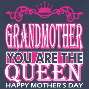 Grandmother You Are The Queen Happy Mothers Day - Women's Premium T-Shirt