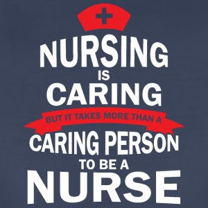 Nursing is caring - Women's Premium T-Shirt