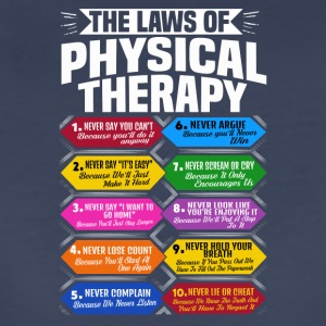 The Laws Of Physical Therapy Awesome Therapist - Women's Premium T-Shirt