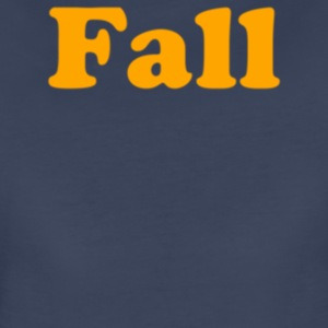 Fall - Women's Premium T-Shirt