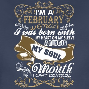 Im A February Woman I Was Born With My Heart - Women's Premium T-Shirt