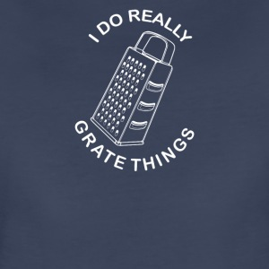 Grate Things - Women's Premium T-Shirt