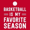 Basketball is my favorite season - Women's Premium T-Shirt