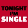 Tonight I'm Single - Women's Premium T-Shirt