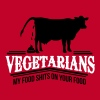 vegetarians - my food shits on your food - Women's Premium T-Shirt