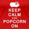 Keep Calm and Popcorn On - Women's Premium T-Shirt