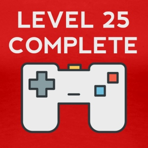 Level 25 Complete 25th Birthday - Women's Premium T-Shirt