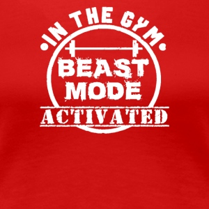In The Gym Beast _Mode Activated - Women's Premium T-Shirt