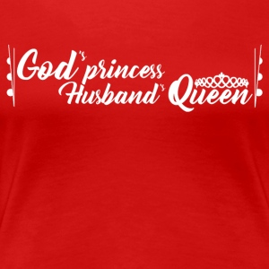 God's Princess Husband's Queen (text) - Women's Premium T-Shirt