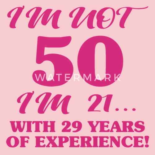 2ea342ac758 Funny 50th Birthday Women s Premium T-Shirt