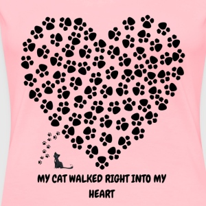 My cat walked right into my heart - Women's Premium T-Shirt