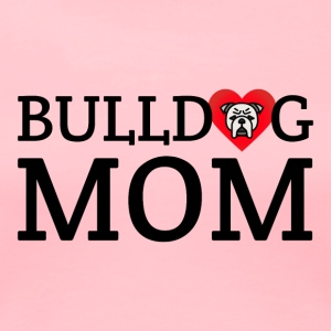 bulldog mom - Women's Premium T-Shirt