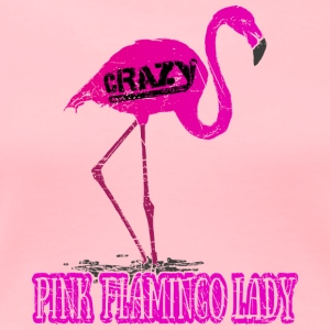 Funny Quote  Pink Flamingo Lady  Pink Animal - Women's Premium T-Shirt