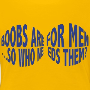 boobs are for man - Women's Premium T-Shirt