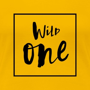 Wild one - Women's Premium T-Shirt