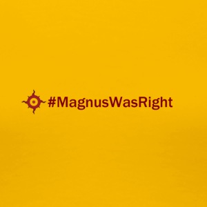 MagnusWasRight - Women's Premium T-Shirt