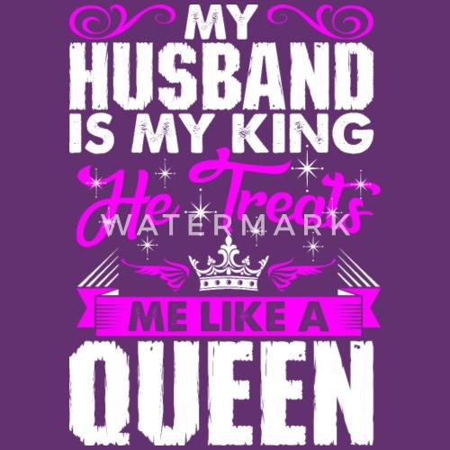 My Husband Is My King Womens Premium T Shirt Spreadshirt