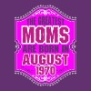The Greatest Moms Are Born In August 1970 - Women's Premium T-Shirt